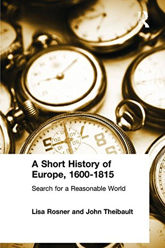 9780765603272: A Short History of Europe, 1600-1815: Search for a Reasonable World