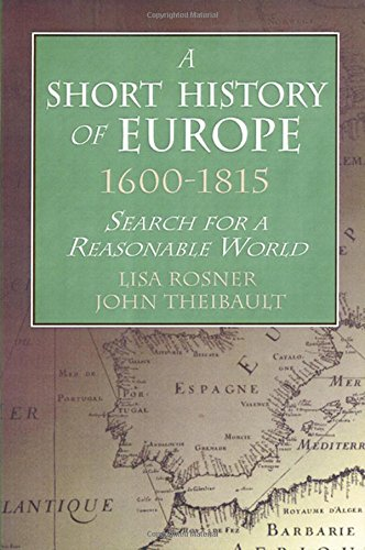 9780765603289: A Short History of Europe, 1600-1815: Search for a Reasonable World