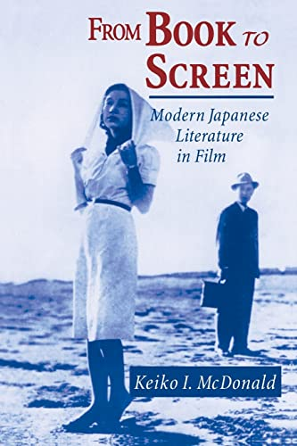 9780765603883: From Book to Screen: Modern Japanese Literature in Films