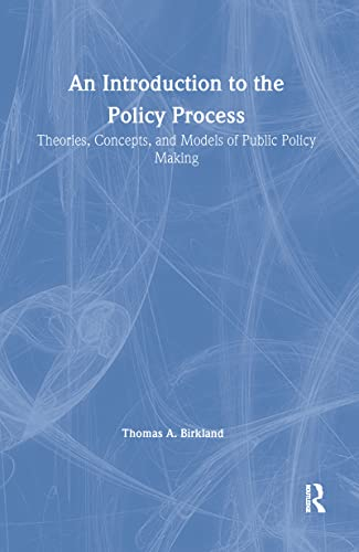 9780765604170: An Introduction to the Policy Process: Theories, Concepts and Models of Public Policy Making