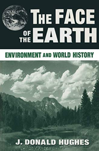 the Face of the Earth - environment and world history