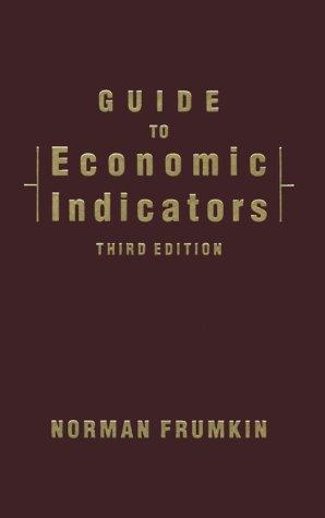 9780765604361: Guide to Economic Indicators