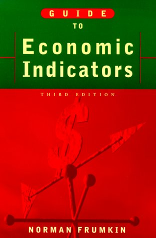 9780765604378: Guide to Economic Indicators