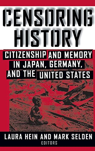 9780765604460: Censoring History: Perspectives on Nationalism and War in the Twentieth Century