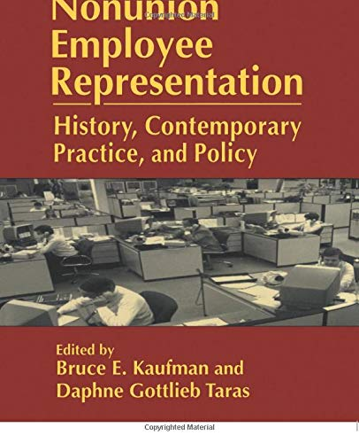 9780765604958: Nonunion Employee Representation: History, Contemporary Practice and Policy (Issues in Work and Human Resources (Paperback))
