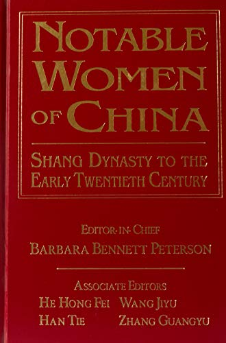 9780765605047: Notable Women of China: Shang Dynasty to the Early Twentieth Century