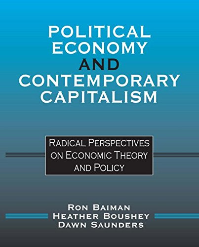 9780765605290: Political Economy and Contemporary Capitalism: Radical Perspectives on Economic Theory and Policy