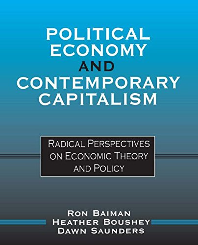 9780765605306: Political Economy and Contemporary Capitalism: Radical Perspectives on Economic Theory and Policy