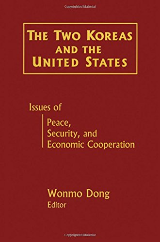 9780765605337: The Two Koreas and the United States: Issues of Peace, Security and Economic Cooperation (East Gate Book)