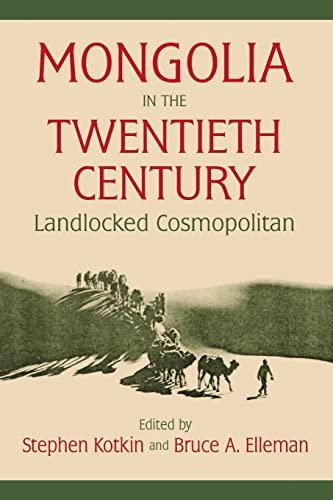 9780765605368: Mongolia in the Twentieth Century
