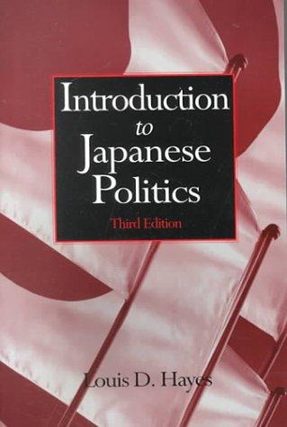 9780765605641: Introduction to Japanese Politics