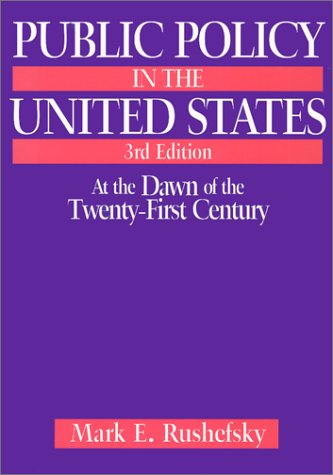 9780765606471: Public Policy in the United States: At the Dawn of the Twenty-first Century