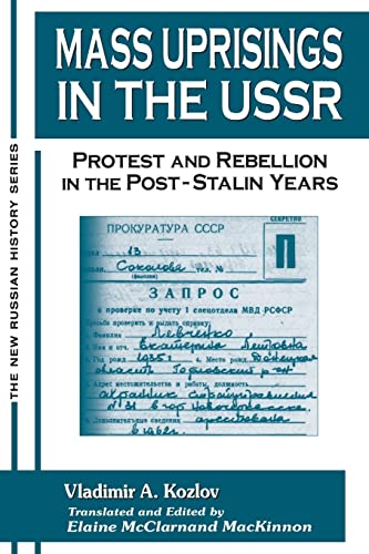 9780765606686: Mass Uprisings in the USSR: Protest and Rebellion in the Post-Stalin Years (The New Russian History)