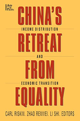 9780765606914: China's Retreat from Equality: Income Distribution and Economic Transition (Asia & the Pacific)