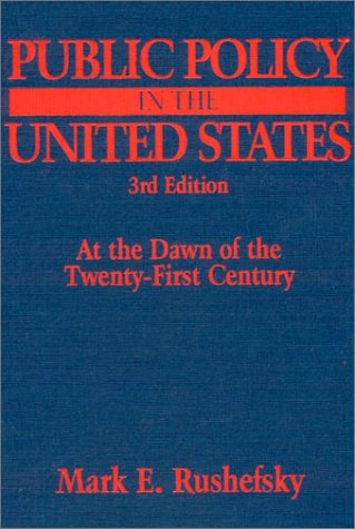 9780765608598: Public Policy in the United States: At the Dawn of the Twenty-first Century