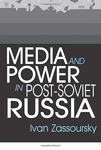 9780765608642: Media and Power in Post-Soviet Russia