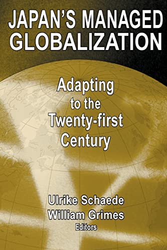 9780765609526: Japan's Managed Globalization: Adapting to the Twenty-first Century (East Gate Book)