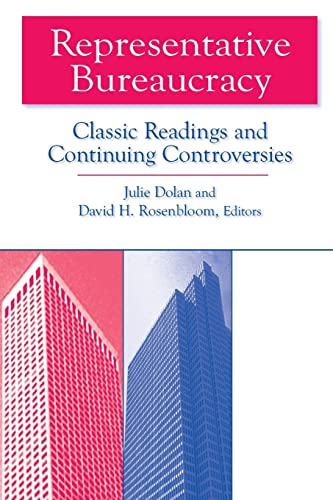 9780765609618: Representative Bureaucracy: Classic Readings and Continuing Controversies