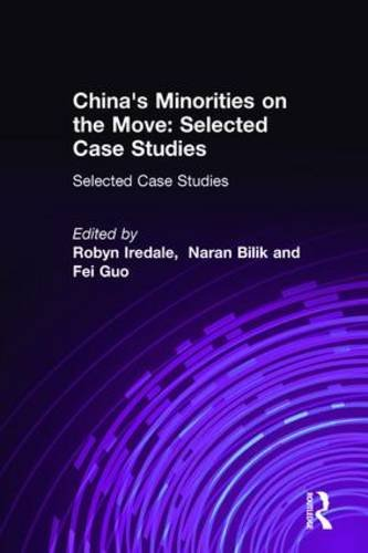 9780765610232: China's Minorities on the Move: Selected Case Studies (East Gate Books)