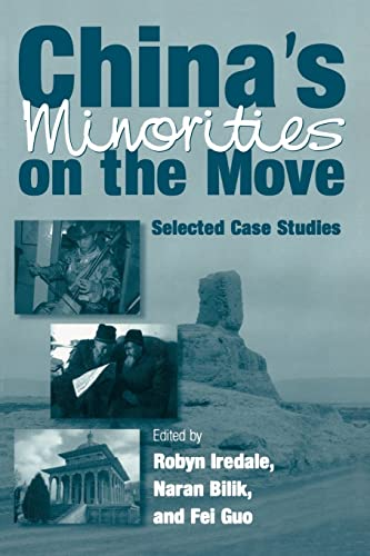 9780765610249: China's Minorities on the Move: Selected Case Studies (East Gate Books)