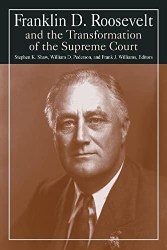 9780765610331: Franklin D. Roosevelt and the Transformation of the Supreme Court (M.E. Sharpe Library of Franklin D. Roosevelt Studies (Paperback))