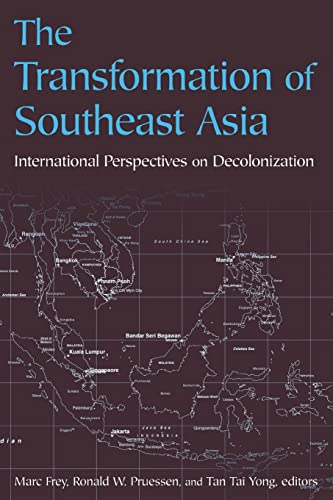 9780765611406: The Transformation of Southeast Asia: International Perspectives on Decolonization