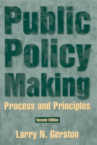 9780765612021: Public Policy Making: Process and Principles