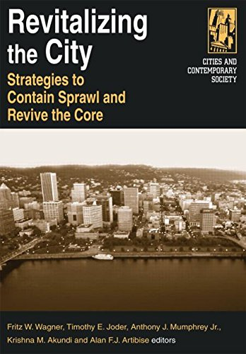 9780765612427: Revitalizing the City: Strategies to Contain Sprawl and Revive the Core (Cities and Contemporary Society)