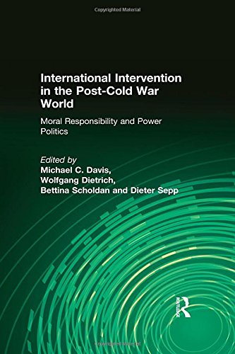 9780765612441: International Intervention in the Post-Cold War World: Moral Responsibility and Power Politics