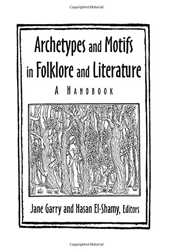 9780765612601: Archetypes and Motifs in Folklore and Literature: A Handbook