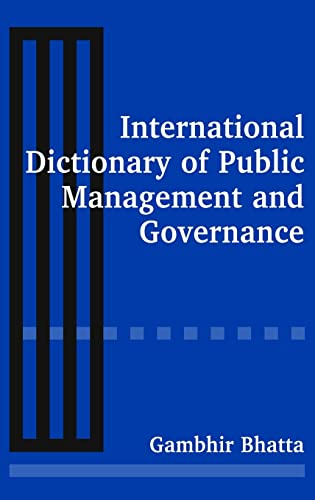 9780765612618: International Dictionary of Public Management and Governance