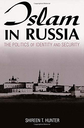 9780765612830: Islam in Russia: The Politics of Identity and Security