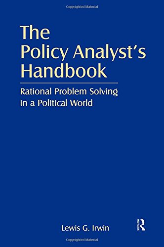 9780765612922: The Policy Analyst's Handbook: Rational Problem Solving in a Political World