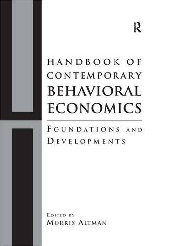 9780765613028: Handbook of Contemporary Behavioral Economics: Foundations and Developments