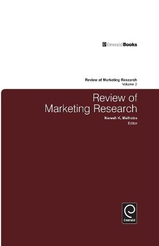Review of Marketing Research: Naresh K. Malhotra