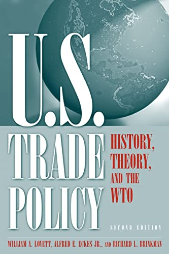 9780765613080: U.S. Trade Policy: History, Theory, and the WTO