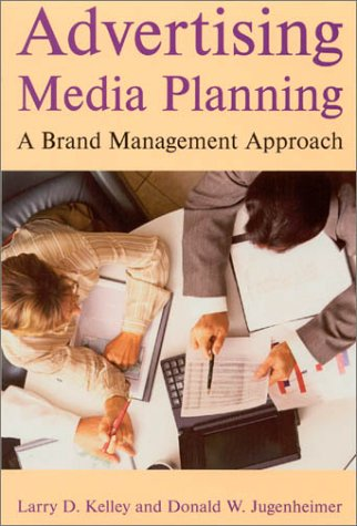 9780765613097: Advertising Media Planning: A Brand Management Approach