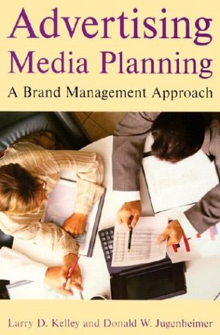 9780765613103: Advertising Media Planning: A Brand Management Approach