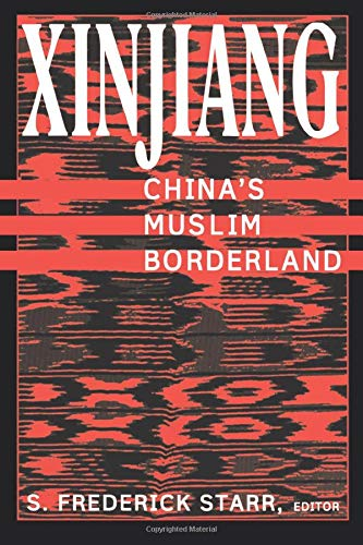 9780765613189: Xinjiang: China's Muslim Borderland (Studies of Central Asia and the Caucasus)