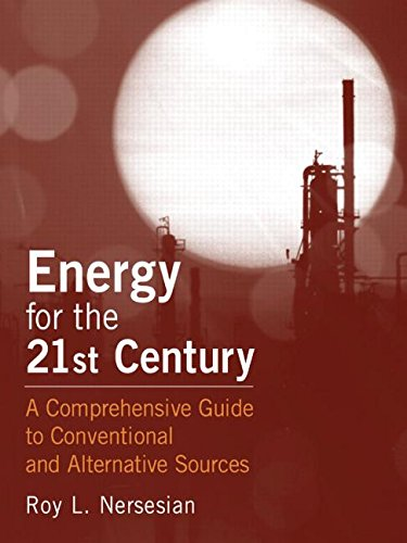 9780765613233: Energy for the 21st Century: A Comprehensive Guide to Conventional and Alternative Sources
