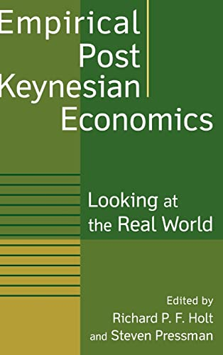 9780765613288: Empirical Post Keynesian Economics: Looking at the Real World