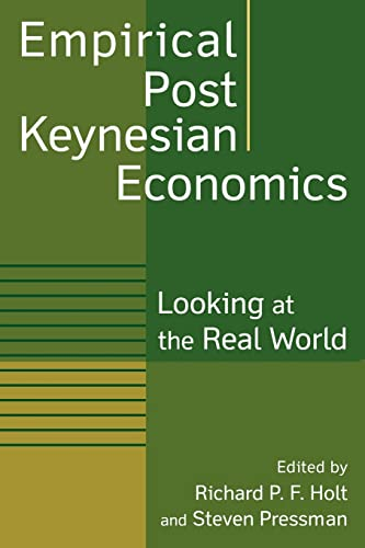 9780765613295: Empirical Post Keynesian Economics: Looking at the Real World