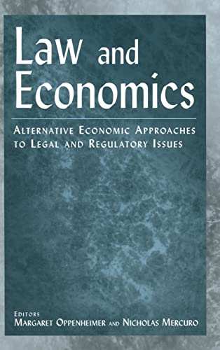 9780765613318: Law and Economics: Alternative Economic Approaches to Legal and Regulatory Issues