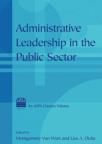 9780765613493: Administrative Leadership in the Public Sector (Aspa Classics)