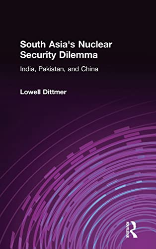 9780765614186: South Asia's Nuclear Security Dilemma: India, Pakistan, and China