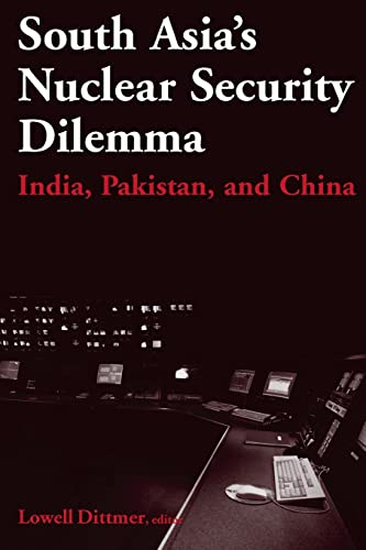 South Asia's Nuclear Security Dilemma: India, Pakistan,: Dittmer, Lowell