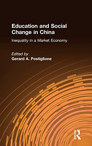 9780765614766: Education and Social Change in China: Inequality in a Market Economy