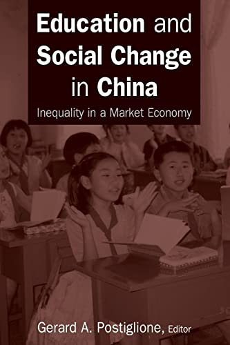9780765614773: Education and Social Change in China: Inequality in a Market Economy