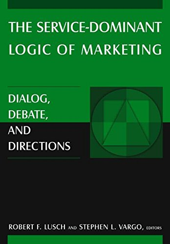 9780765614902: The Service-dominant Logic of Marketing: Dialog, Debate, and Directions