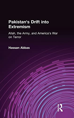 9780765614964: Pakistan's Drift into Extremism: Allah, the Army, and America's War on Terror